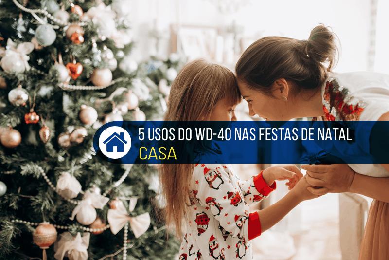 usos wd-40 festas de natal